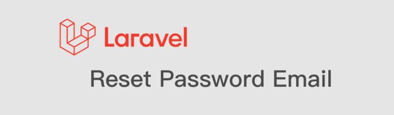 Laravel reset password email 重置 重設 密碼