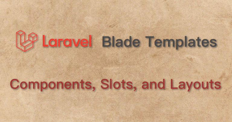 Laravel Blade Template Component Slot Layout