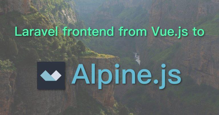 Alpine.js Laravel frontend